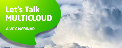 lets-talk-multicloud-vox-webinar